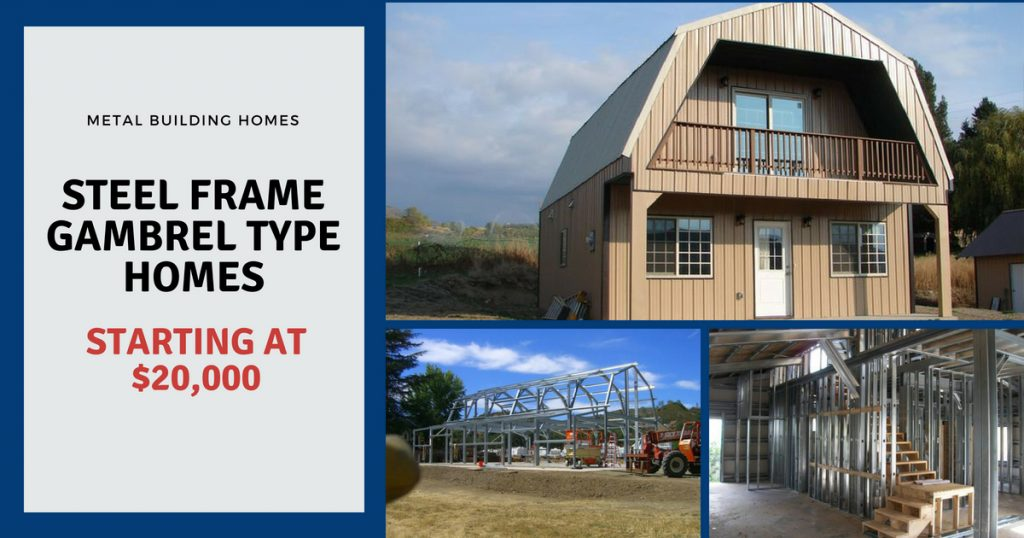 Steel Frame Gambrel Type Homes Starting from $19,950 (HQ Pictures)