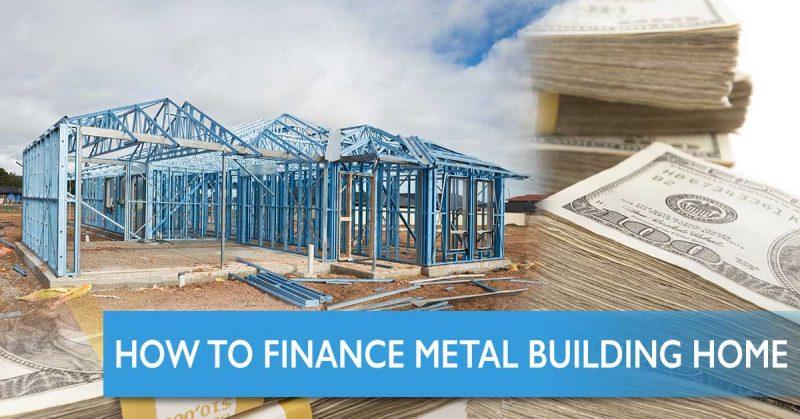 finance-metal-building-home