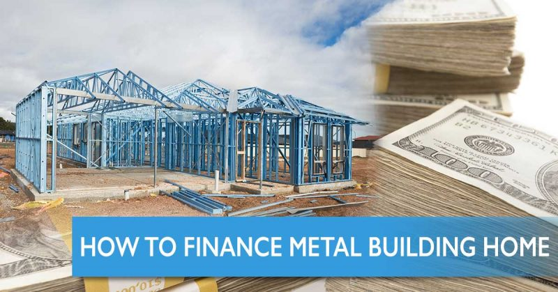 finance-metal-building-home